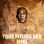 Ken Boothe Your Feeling And Mine