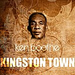Ken Boothe Kingston Town