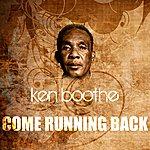Ken Boothe Come Running Back