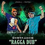 "Jowell & Randy Sobredoxis ""Ragga Dub"" - Single"