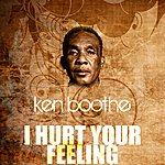Ken Boothe I Hurt Your Feeling