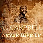 Al Campbell Never Give Up