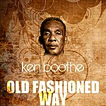 Ken Boothe Old Fashioned Way