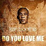 Ken Boothe Do You Love Me