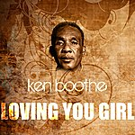 Ken Boothe Loving You Girl