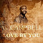 Al Campbell Love By You