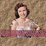 Ruby Murray Successes