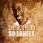 Lukie D So Lonely