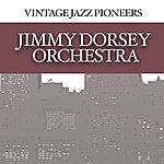 Jimmy Dorsey Vintage Jazz Pioneers - Jimmy Dorsey Orchestra