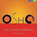 Deuter Osho Kundalini Meditation