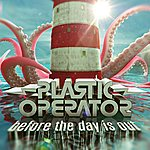 Plastic Operator Before The Day Is Out