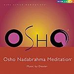 Deuter Osho Nadabrahma Meditation