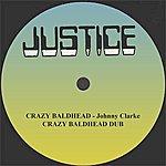 "Johnny Clarke Crazy Baldhead And Dub 12 "" Version"