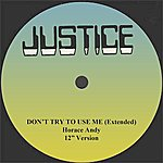 """Horace Andy Don't Try To Use Me (Extended) 12"""" Version"""