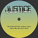 "Johnny Clarke True Believer In Love And Dub 12"" Version"