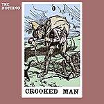 The Nothing Crooked Man