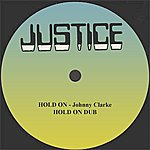 """Johnny Clarke Hold On And Dub 12"""" Version"""
