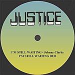 "Johnny Clarke I'm Still Waiting And Dub 12"" Version"