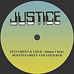 """Johnny Clarke Ites Green & Gold And Dub 12"""" Version"""