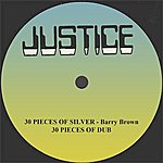 """Barry Brown 30 Pieces Of Silver And Dub 12"""" Version"""