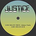 "Johnny Clarke God Create Them And Dub 12"" Version"