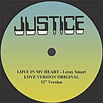 """Leroy Smart Love In My Heart And Dub 12"""" Version"""