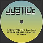 """Leroy Smart Wreck Up My Life And Dub 12"""" Version"""