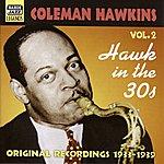 Coleman Hawkins Hawkins, Coleman: Hawk In The 30s (1933-1939)
