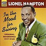 Lionel Hampton Hampton, Lionel: In The Mood For Swing (1937-1940)