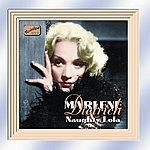 Marlene Dietrich Dietrich, Marlene: Naughty Lola (1928-1941)