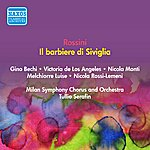 Tullio Serafin Rossini, G.: Barbiere DI Siviglia (IL) (The Barber Of Seville) (Los Angeles, Bechi, Monti, Serafin) (1952)