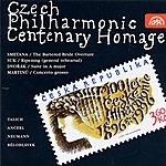 Czech Philharmonic Orchestra Czech Philharmonic Centenary Homage