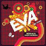 Banda Eva Banda Eva - Veja Alto, Ouça Colorido