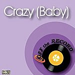 Off The Record Crazy (Baby)