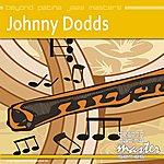 Johnny Dodds Beyond Patina Jazz Masters: Johnny Dodds