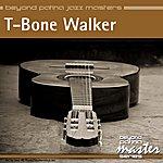 T-Bone Walker Beyond Patina Jazz Masters: T-Bone Walker