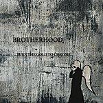 The Brotherhood Turn The Gold To Chrome