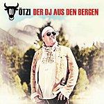 DJ Ötzi Der Dj Aus Den Bergen