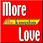 The Kingston Trio More Love