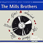 The Mills Brothers Beyond Patina Jazz Masters: The Mills Brothers