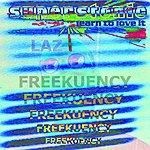 Laz Freekuenzy