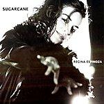 Regina Espinoza Sugarcane - Single