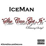 Iceman She Can Get It - Single