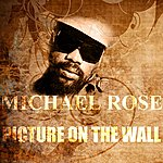 Michael Rose Picture On The Wall
