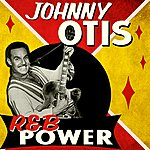 Johnny Otis R&B Power