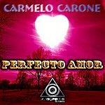 Carmelo Carone Perfecto Amor