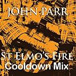 John Parr St Elmo's Fire (Cool Down Mix) - Single