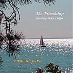 Origen The Friendship (Feat. Jackie Carlyle)