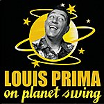 Louis Prima Louis Prima On Planet Swing