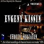 Evgeny Kissin Evgeny Kissin - Chopin, Scriabin Volume 1